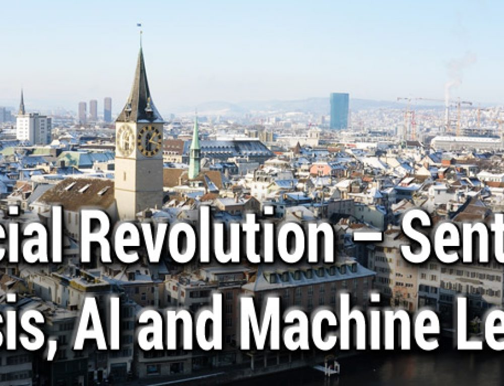 Financial Revolution – Sentiment Analysis, AI and Machine Learning, Zurich, 30 October 2018