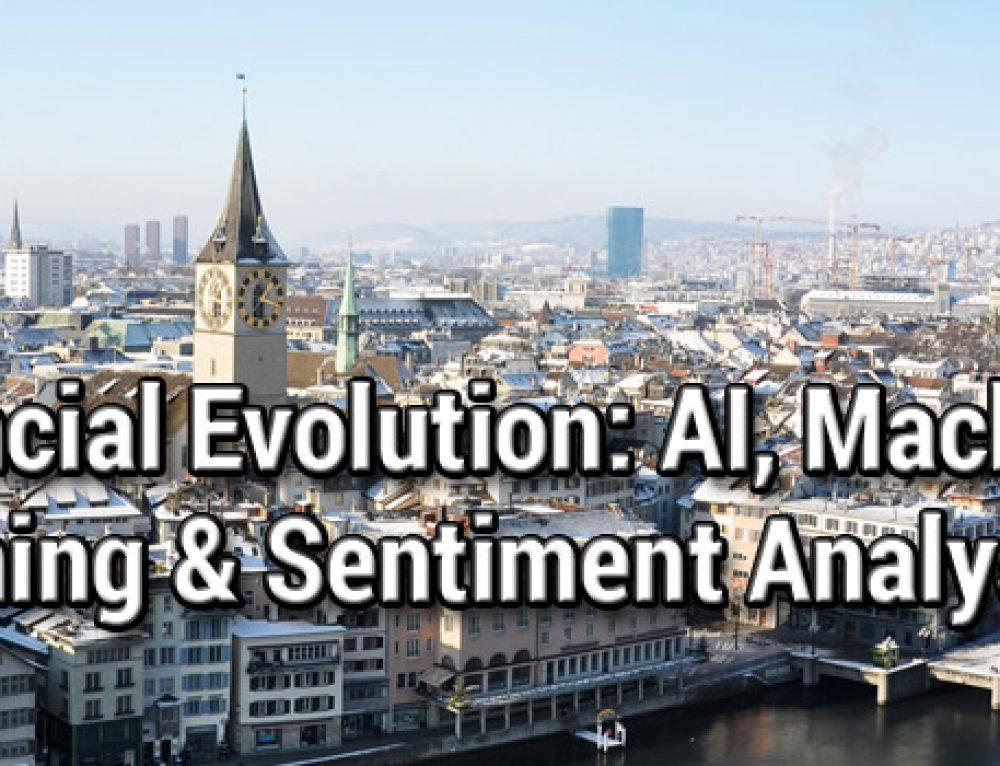 Financial Evolution: AI, Machine Learning & Sentiment Analysis, Zurich, 29 October 2019