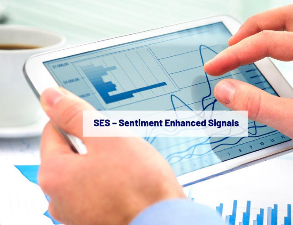 About Sentiment Enhanced Signals: SES™