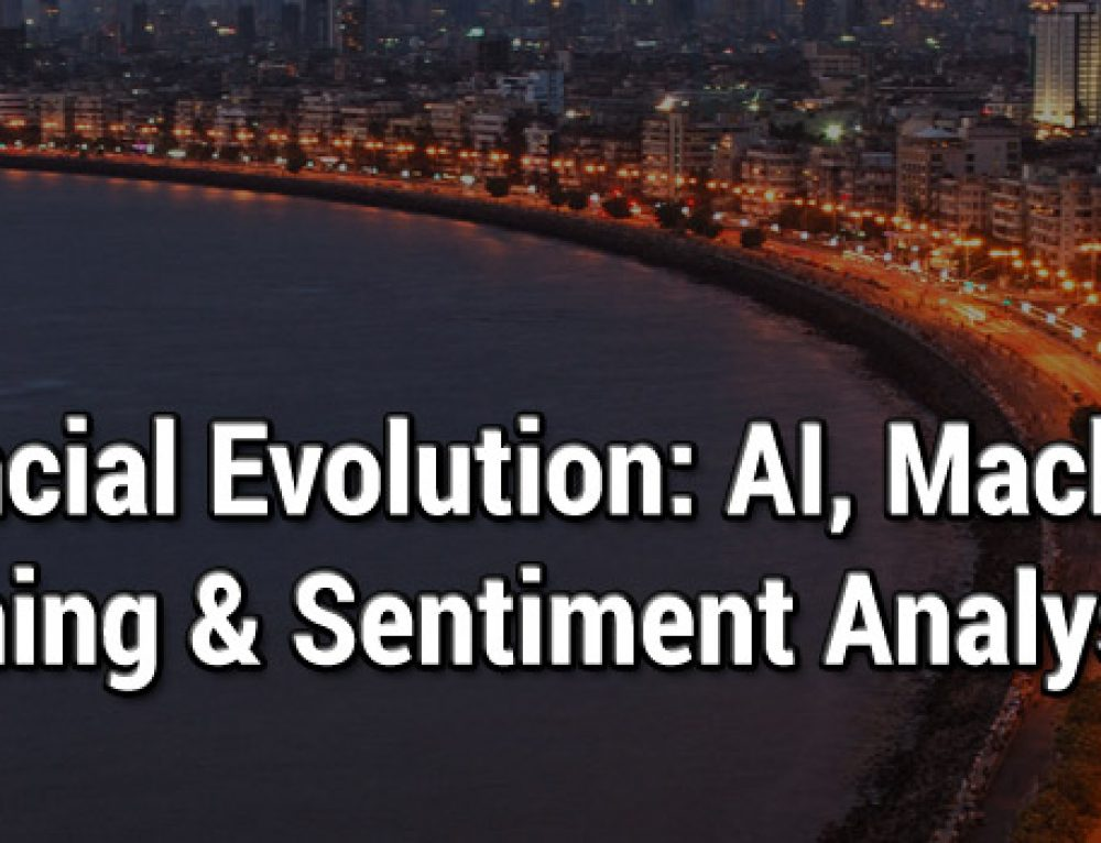 Financial Evolution: AI, Machine Learning & Sentiment Analysis, Online, 23-26 September 2020