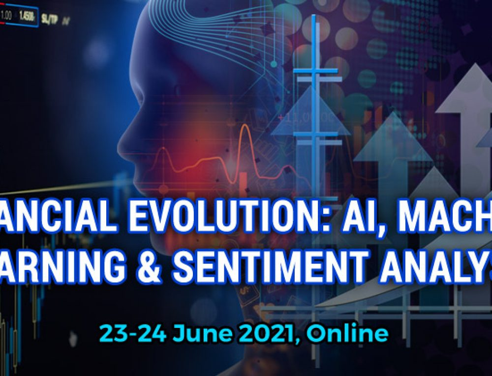 Financial Evolution: AI, Machine Learning and Sentiment Analysis, June 23-24, 2021